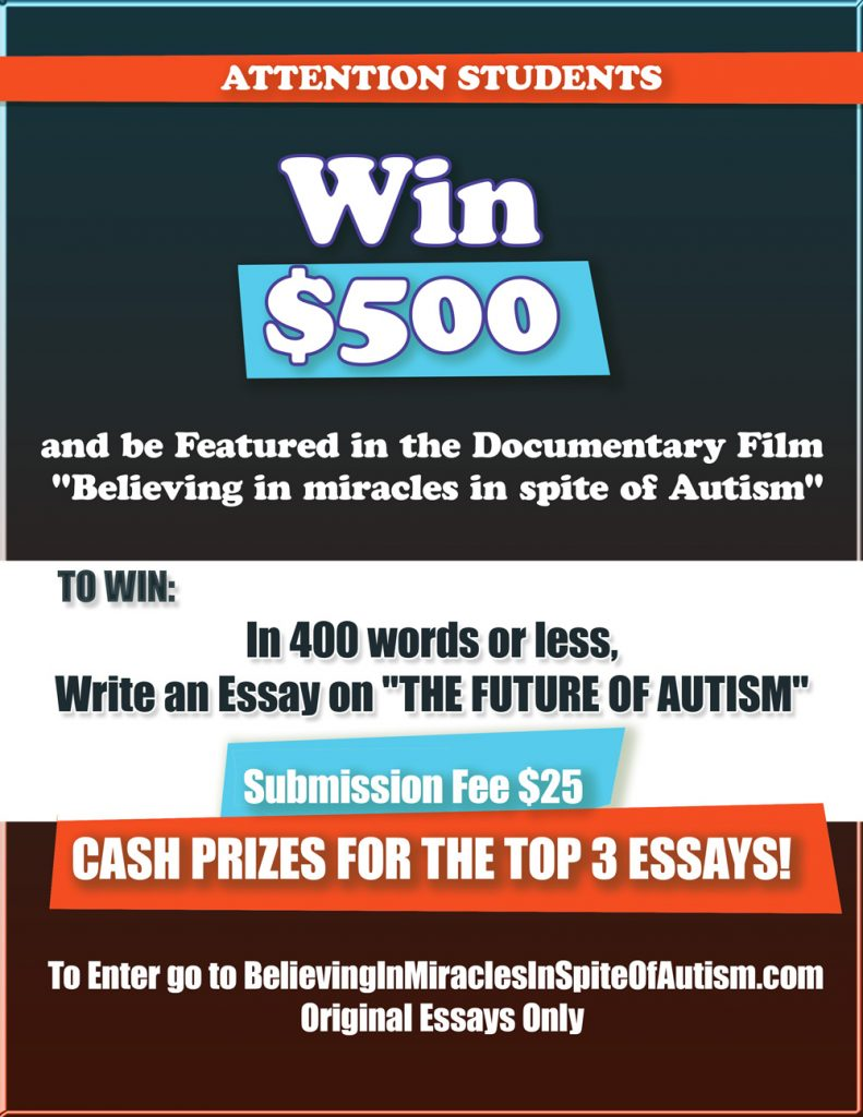 After High School Essay If You Know Nothing About Autism Or You Know A Little Or Know Someone On  The Autism Spectrum You Are Perfect Google Ask Around Go To Youtube Persuasive Essay Topics High School also What Is A Thesis For An Essay  Essay Contest  Believing In Miracles Example Of A Essay Paper